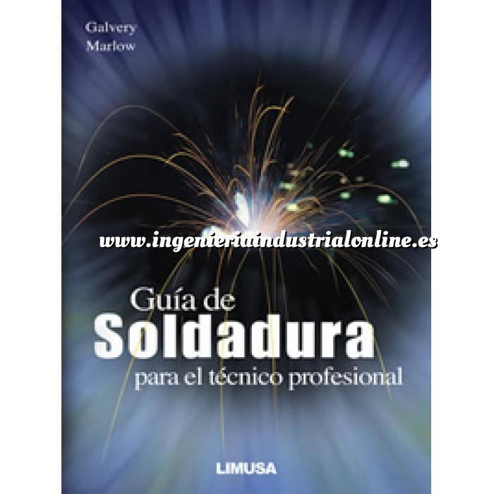 Imagen Soldadura Guía de soldadura para el técnico profesional