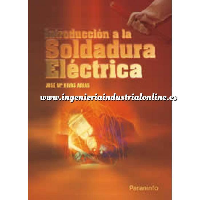 Imagen Soldadura Introducción a la soldadura electrica