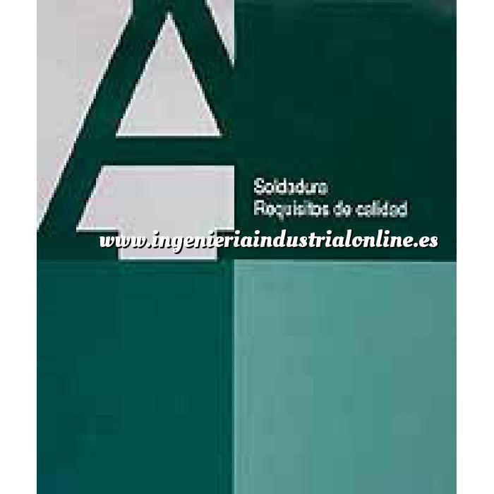 Imagen Soldadura Soldadura, requisitos de calidad. Soporte CD-ROM