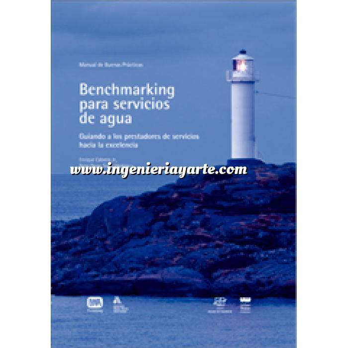 Imagen Abastecimiento de aguas y alcantarillado BENCHMARKING PARA SERVICIOS DE AGUA. Guiando a los prestadores de servicios hacia la Excelencia