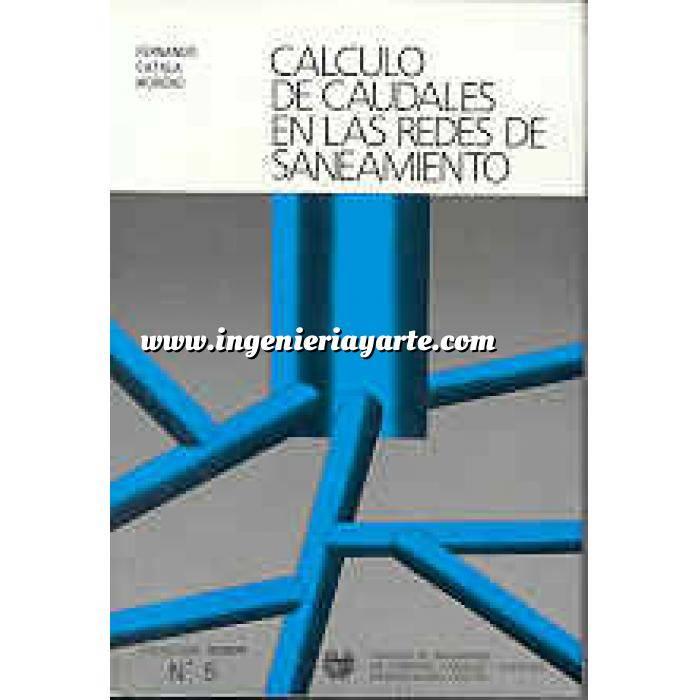 Imagen Abastecimiento de aguas y alcantarillado Cálculo de caudales en las redes de saneamiento