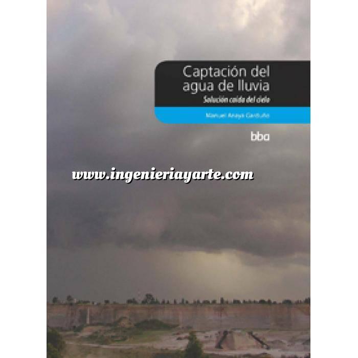 Imagen Abastecimiento de aguas y alcantarillado Captación del agua de lluvia. Solución caída del cielo