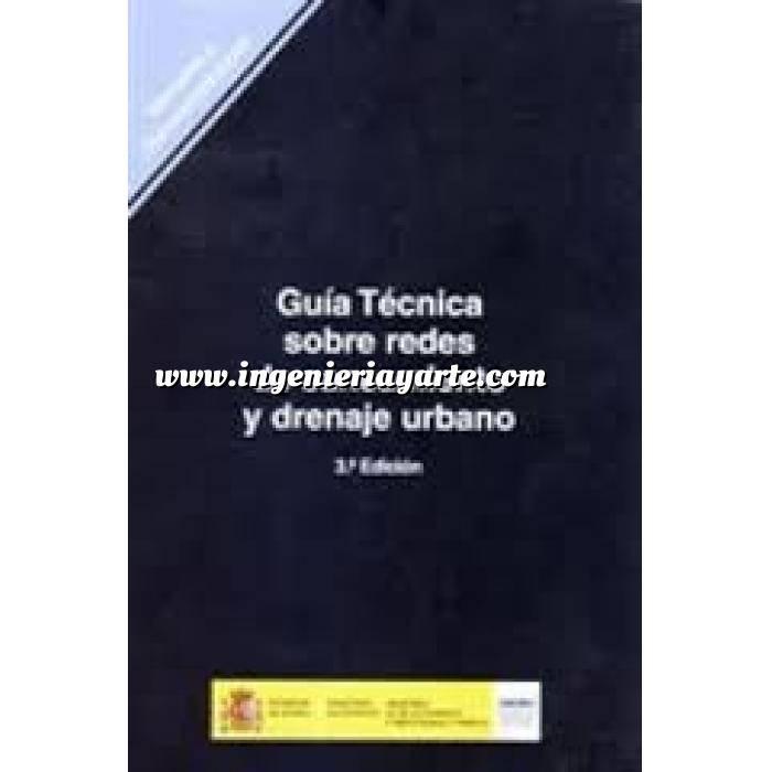 Imagen Abastecimiento de aguas y alcantarillado Guía técnica sobre redes de saneamiento y drenaje urbano
