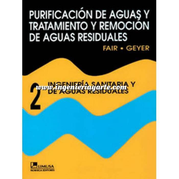 Imagen Abastecimiento de aguas y alcantarillado Ingenieria sanitaria y de aguas residuales. Tomo 2. Purificacion de aguas y tratamiento de aguas residuales