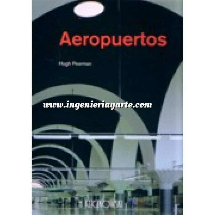 Imagen Aeropuertos Aeropuertos. un siglo de arquitectura