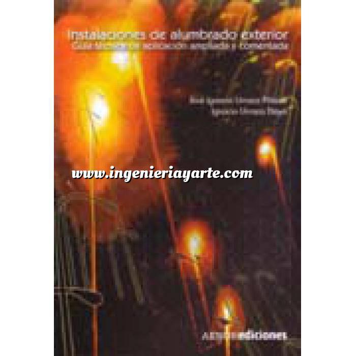 Imagen Alumbrado de exterior Instalaciones de alumbrado exterior. Guía técnica de aplicación ampliada y comentada