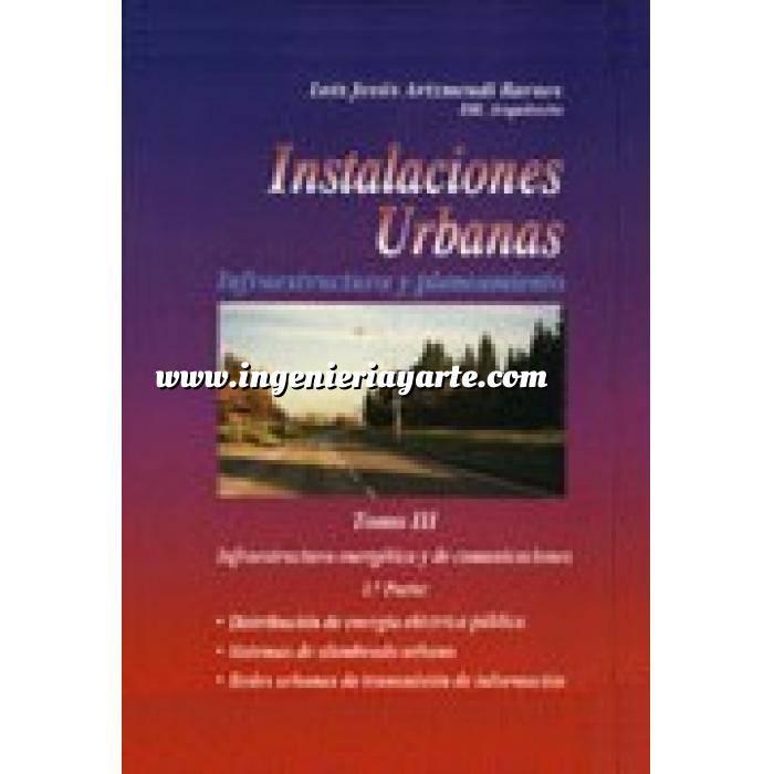 Imagen Alumbrado de exterior Instalaciones urbanas.Infraestructura y planeamiento .Tomo 3 - 1ª Parte: Infraestructura Energética y de Comunicaciones