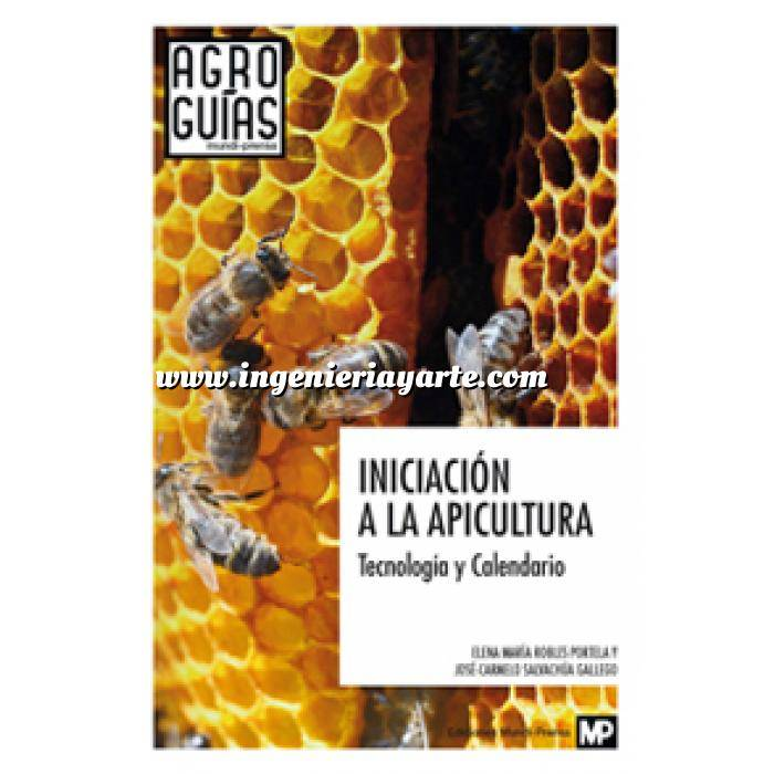 Imagen Apicultura Iniciación a la apicultura. Tecnología y Calendario