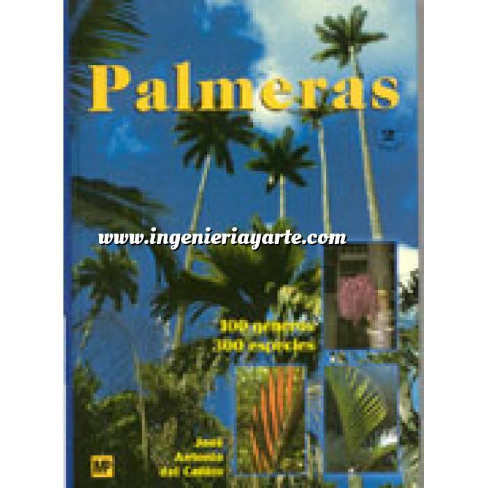 Imagen Árboles y arbustos Palmeras : 100 géneros. 300 especies,características, clima, suelo, cuidados y curiosidades