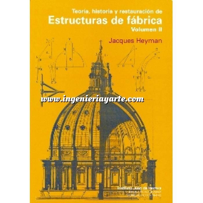 Imagen Arcos, bóvedas y cúpulas Teoría, historia y restauración de estructuras de fábrica (vol. 2)