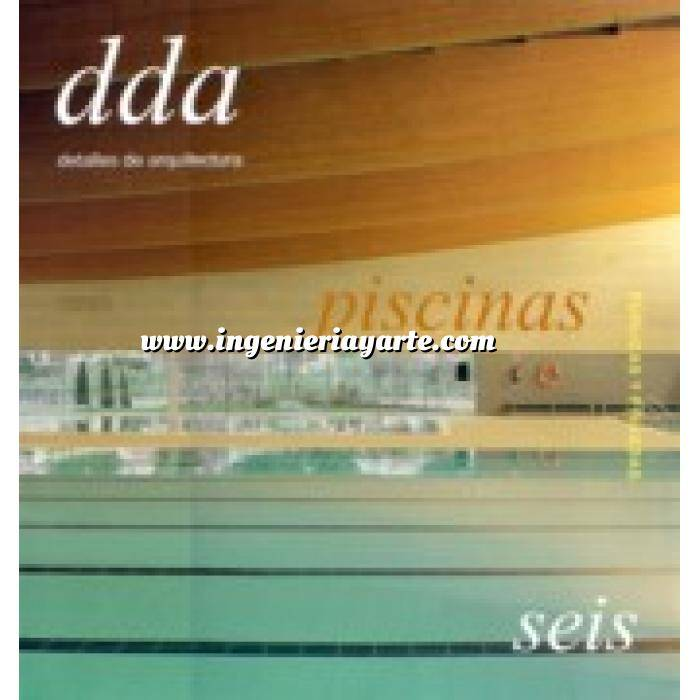 Imagen Arquitectura deportiva Dda.detalles de arquitectura nº 6  piscinas públicas y privadas