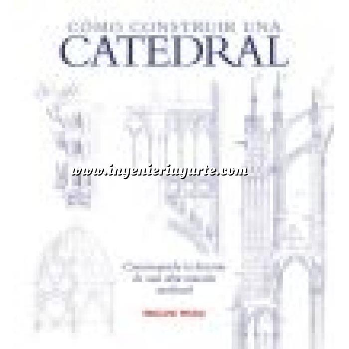 Imagen Arquitectura religiosa Cómo construir una catedral