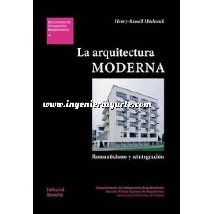 Imagen Arquitectura siglo XX La arquitectura moderna. Romanticismo y reintegración