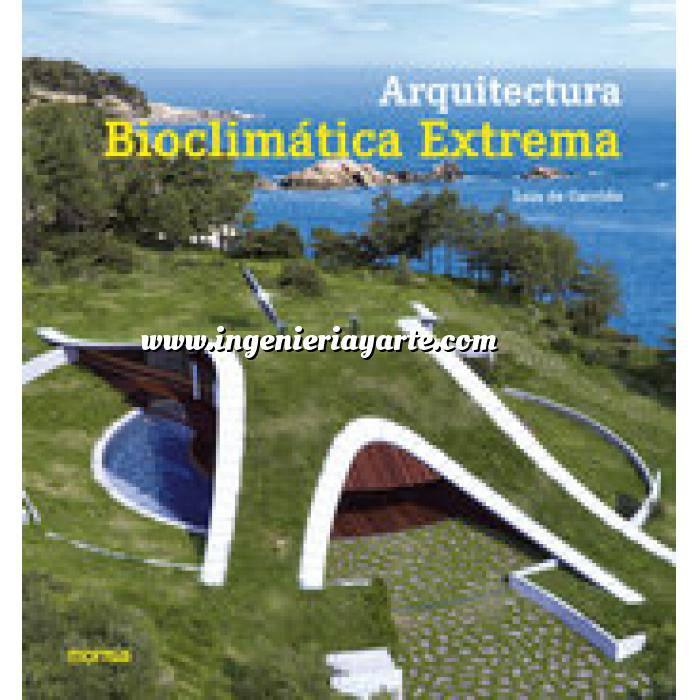 Imagen Arquitectura sostenible y ecológica Arquitectura bioclimática extrema