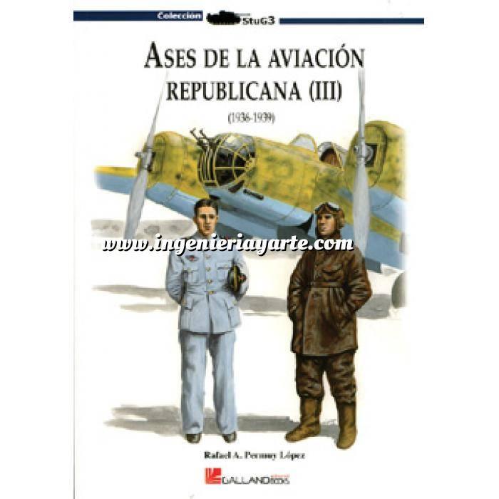 Imagen Aviación militar  Ases de la aviación republicana (III)