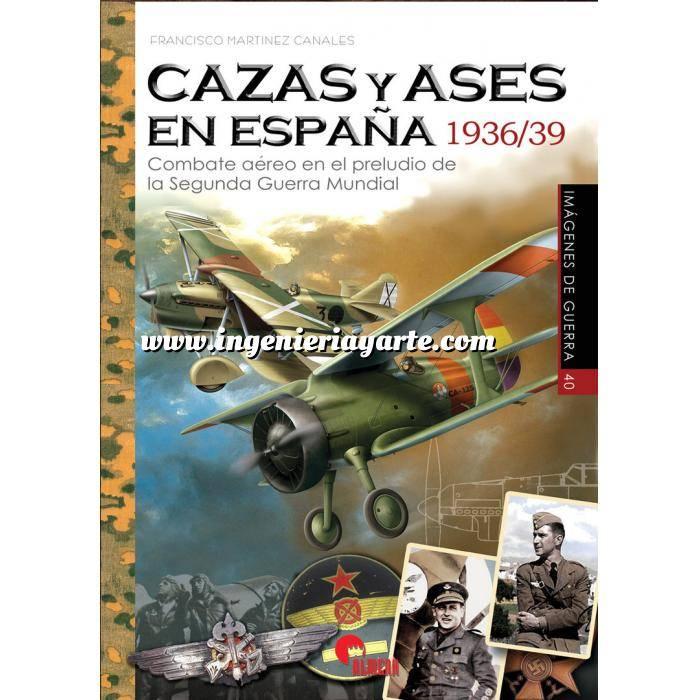 Imagen Aviación militar  Cazas y Ases en España 1936/39