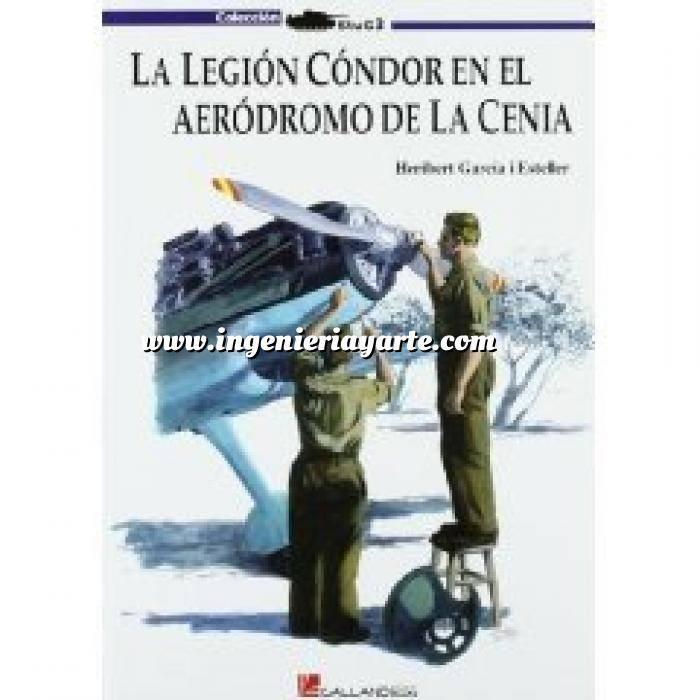Imagen Aviación militar  La Legión Cóndor en el aeródromo de la Cenia
