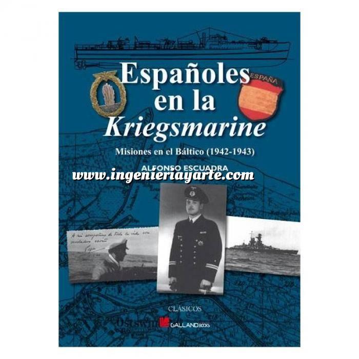 Imagen Barcos y submarinos Españoles en la Kriegsmarine. Misiones en el Báltico 1942-1943