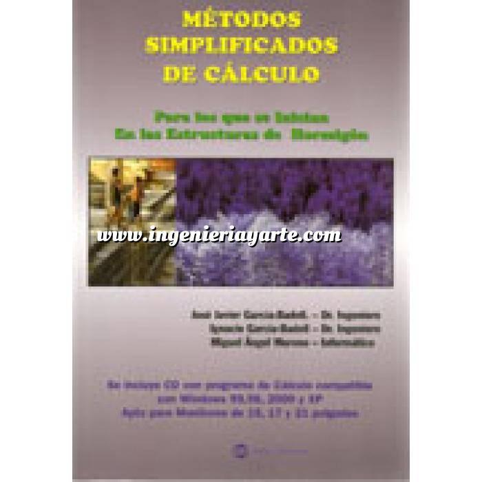 Imagen Cálculo de estructuras Métodos simplificados de cálculo : para los que se inician en el cálculo de estructuras y para simplificar el cálculo a los ya iniciados