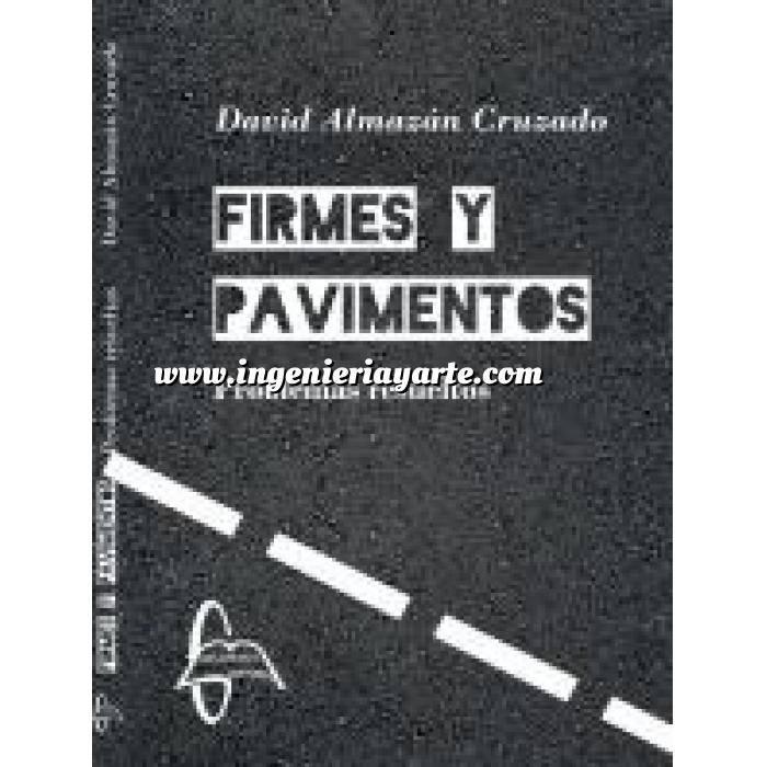 Imagen Carreteras Firmes y pavimentos.Problemas resueltos