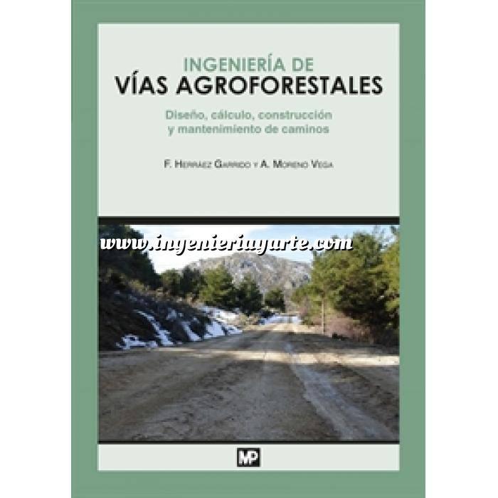 Imagen Carreteras Ingeniería de vías agroforestales.Diseño, cálculo, construcción y mantenimiento de caminos