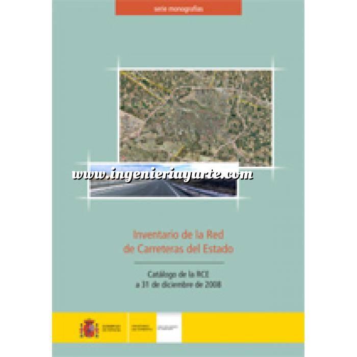 Imagen Carreteras Inventario de la red de carreteras del Estado: catálogo de la RCE a 31 de diciembre de 2008