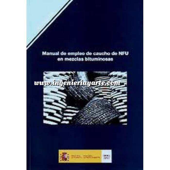 Imagen Carreteras Manual de empleo de caucho de NFU en mezclas bituminosas