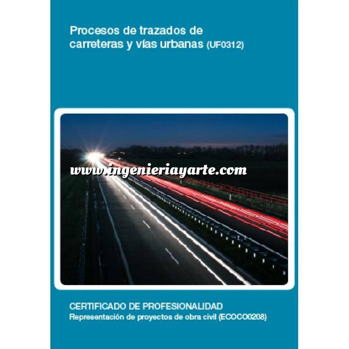 Imagen Carreteras UF0312 Procesos de trazados de carreteras y vías urbanas