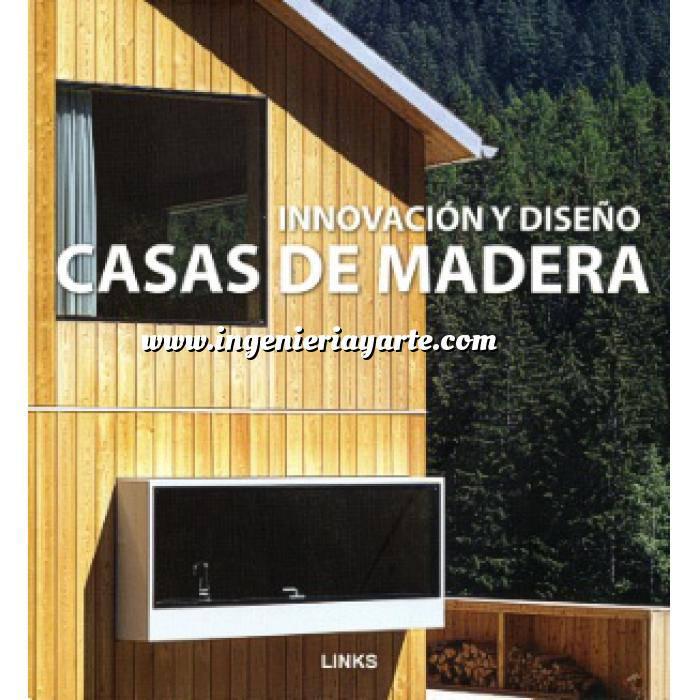 Imagen Casas de campo y montaña Casas de madera. Innovación y diseño