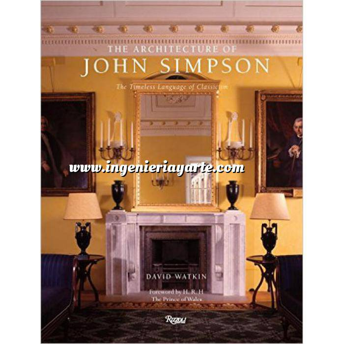 Imagen Casas históricas y señoriales The Architecture of John Simpson: The Timeless Language of Classicism