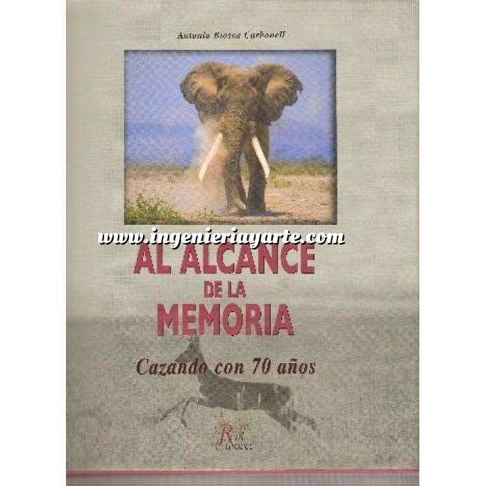Imagen Caza internacional Al alcance de la memoria. Cazando con 70 años