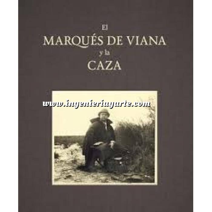 Imagen Caza mayor El marqués de Viana y la caza