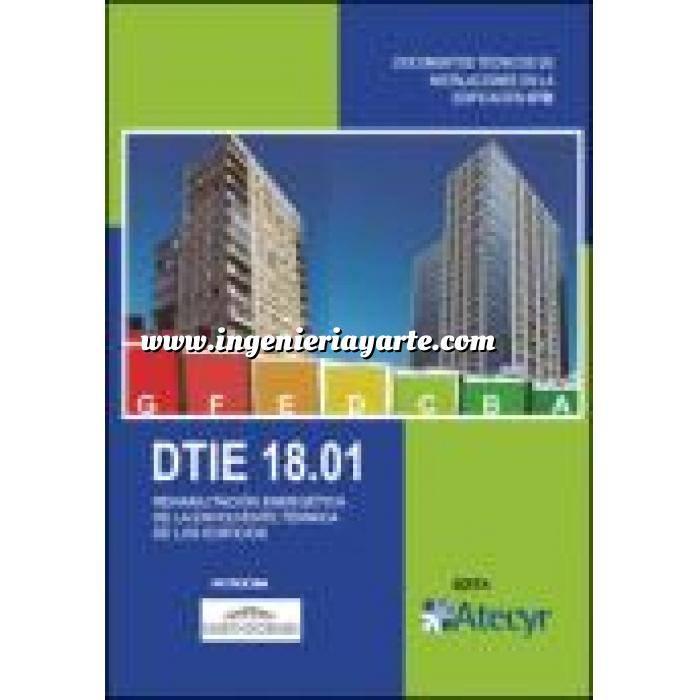 Imagen Certificación y Eficiencia energética DTIE 18.01 Rehabilitación energética de la envolvente térmica de los edificios  t