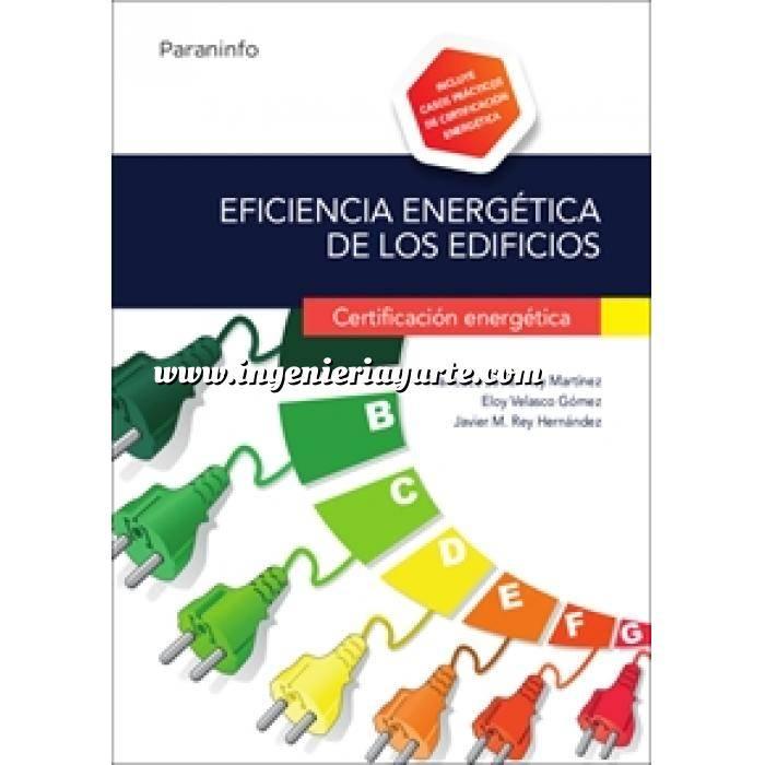 Imagen Certificación y Eficiencia energética Eficiencia energética de los edificios. Certificación energética