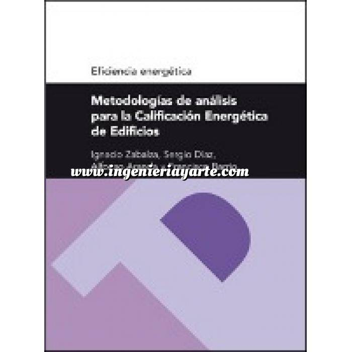 Imagen Certificación y Eficiencia energética Metodologías de análisis para la calificación energética de edificios