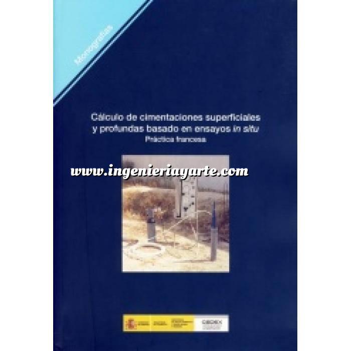 Imagen Cimentaciones Cálculo de cimentaciones superficiales y profundas basado en ensayos in situ. práctica francesa
