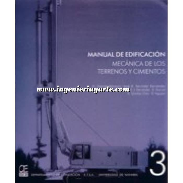 Imagen Cimentaciones Manual de edificación.Mecánica de los terrenos y cimientos