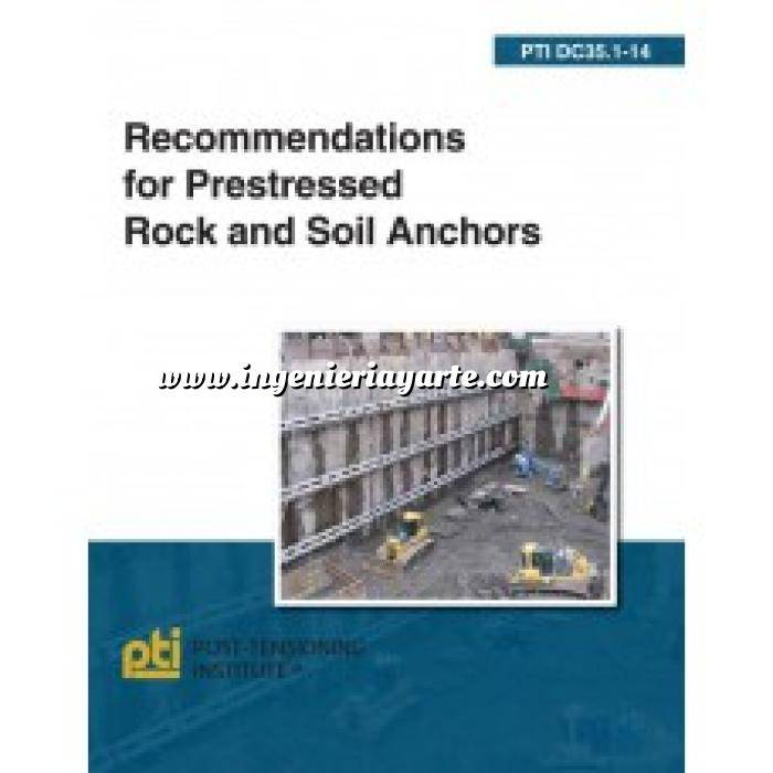 Imagen Cimentaciones PTI DC35.1-14: Recommendations for Prestressed Rock and Soil Anchors