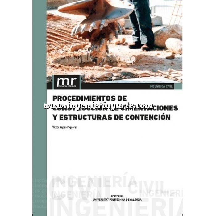 Imagen Cimentaciones Procedimientos de construcción de cimentaciones y estructuras de contención