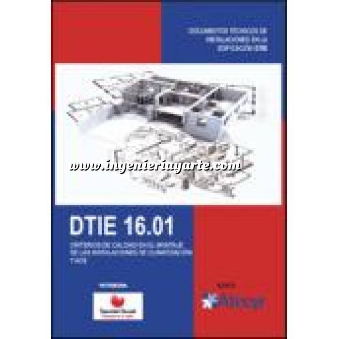Imagen Climatización, calefacción, refrigeración y aire DTIE 16.01 Criterios de calidad en el montaje de las instalaciones de climatizacion y ACS