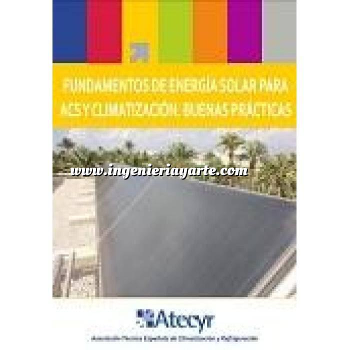 Imagen Climatización, calefacción, refrigeración y aire Fundamentos de energía solar para ACS y Climatización.Buenas Prácticas