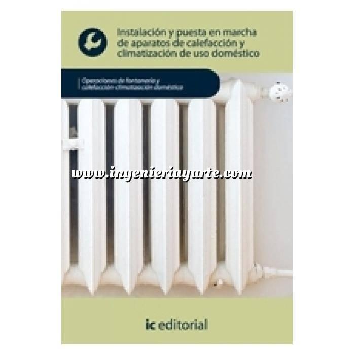Imagen Climatización, calefacción, refrigeración y aire Instalación y puesta en marcha de aparatos de calefacción y climatización de uso doméstico