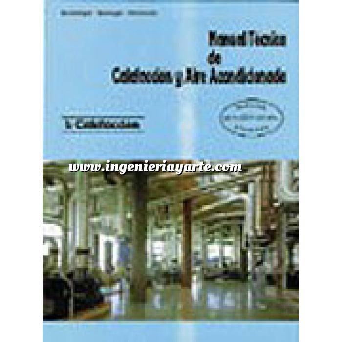 Imagen Climatización, calefacción, refrigeración y aire Manual técnico de calefacción y aire acondicionado. Tomo I. Calefacción