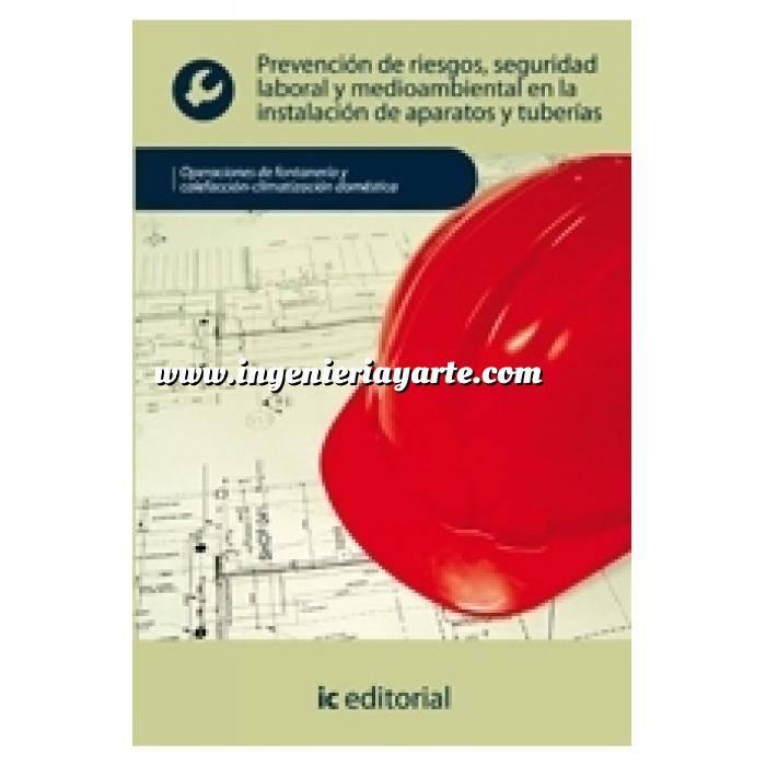 Imagen Climatización, calefacción, refrigeración y aire Prevención de riesgos, seguridad laboral y medioambiental en la instalación de aparatos y tuberías