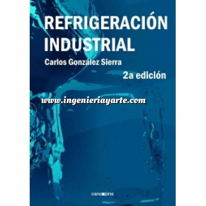 Imagen Climatización, calefacción, refrigeración y aire Refrigeración industrial