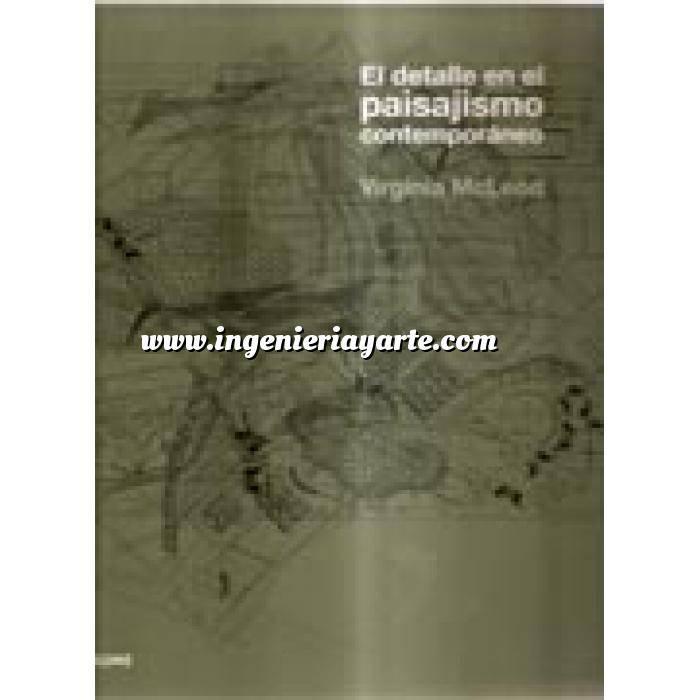 Imagen Configuración del paisaje El detalle en el paisajismo contemporaneo