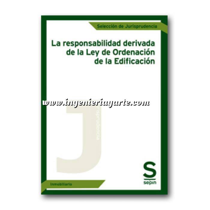 Imagen Control de calidad La responsabilidad derivada de la Ley de Ordenación de la Edificación