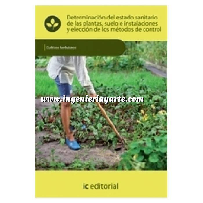 Imagen Cultivos Herbáceos Determinación del estado sanitario de las plantas, suelo e instalaciones
