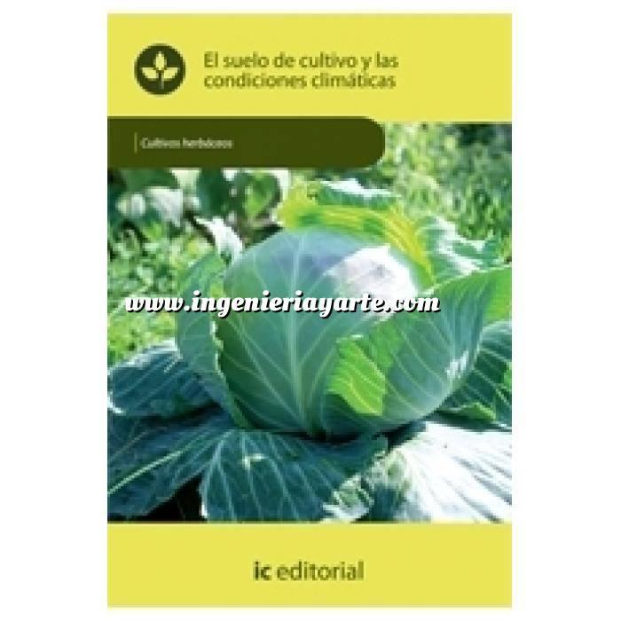 Imagen Cultivos Herbáceos El suelo de cultivo y las condiciones climáticas