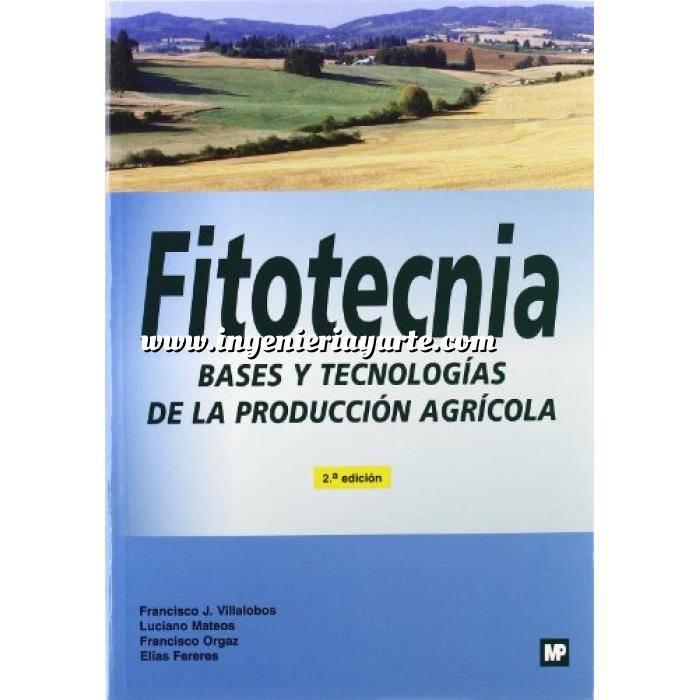Imagen Cultivos Industriales Fitotecnia. Bases y tecnologías de la producción agrícola